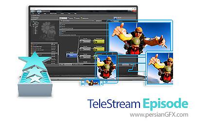 دانلود نرم افزار تغییر فرمت و رزولوشن فایل های ویدئویی - TeleStream Episode v7.4.0.7858 x64