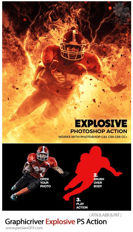 دانلود اکشن فتوشاپ ایجاد افکت انفجار آتش و رعد و برق بر روی تصاویر از گرافیک ریور - Graphicriver Explosive Photoshop Action