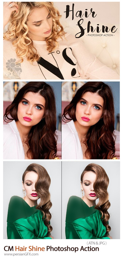دانلود اکشن فتوشاپ ایجاد درخشندگی بر روی مو -  CM Hair Shine Photoshop Action