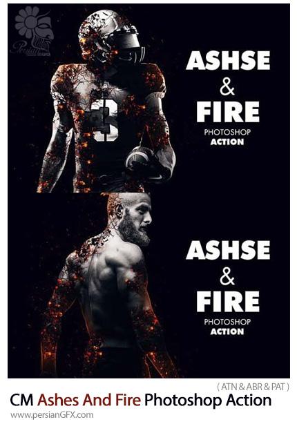 دانلود اکشن فتوشاپ ایجاد افکت خاکستر و آتش بر روی تصاویر - CreativeMarket Ashes And Fire Photoshop Action