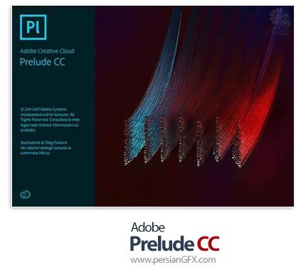 دانلود Adobe Prelude CC 2018 v7.1.1.80 x64 - نرم افزار ادوبی پریلیود، نرم افزار مدیریت و سازماندهی فایلهای تصویری