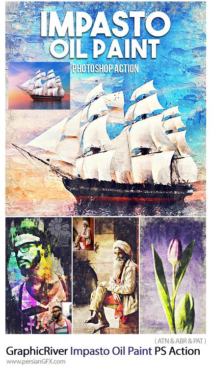 دانلود اکشن فتوشاپ تبدیل تصاویر به نقاشی رنگ روغن امپستو به همراه آموزش ویدئویی از گرافیک ریور - GraphicRiver Impasto Oil Paint Photoshop Action