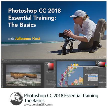 دانلود آموزش نکات ضروری مقدماتی فتوشاپ سی سی 2018 از لیندا - Lynda Photoshop CC 2018 Essential Training: The Basics