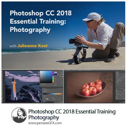 دانلود آموزش نکات ضروری عکاسی در فتوشاپ سی سی 2018 از لیندا - Lynda Photoshop CC 2018 Essential Training Photography