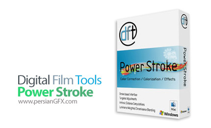 دانلود پلاگین اعمال افکت دلخواه برای یک قسمت ویژه و مشخص شده از تصویر - Digital Film Tools Power Stroke 1.1v4.1 x64