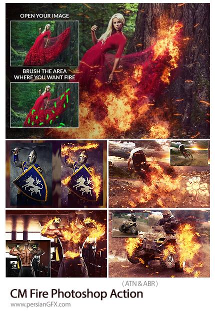 دانلود اکشن فتوشاپ ایجاد افکت شعله آتش بر روی تصاویر - CM Fire Photoshop Action