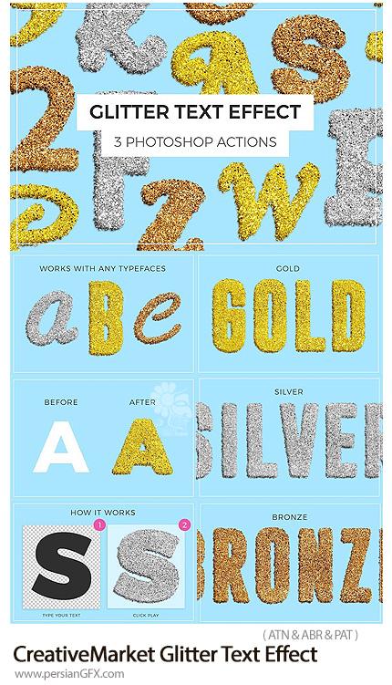 دانلود اکشن فتوشاپ ساخت متن سه بعدی با افکت ذرات درخشان طلایی، نقره ای و رز گلد - CreativeMarket Glitter Text Effect