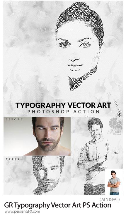 دانلود اکشن فتوشاپ تبدیل تصاویر به وکتور تایپوگرافی از گرافیک ریور - GraphicRiver Typography Vector Art Photoshop Action