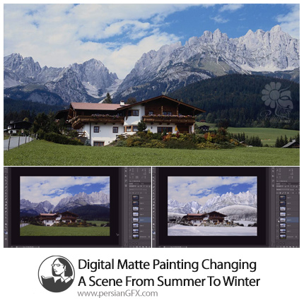دانلود تغییر منظره تابستانه یک عکس به نمای زمستانی با تکنیک های مت پینتینگ در فتوشاپ و افترافکت - Lynda Digital Matte Painting Changing A Scene From Summer To Winter