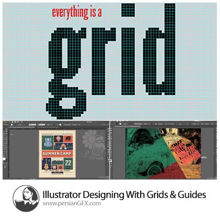 دانلود آموزش طراحی با خطوط راهنما و شبکه در ایلوستریتور از لیندا - Lynda Illustrator Designing With Grids And Guides