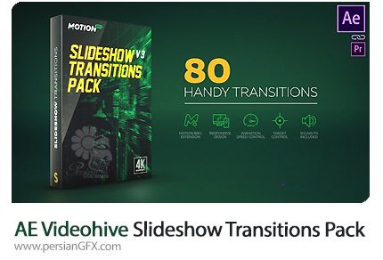 دانلود 80 ترانزیشن متحرک متنوع برای افترافکت از ویدئوهایو - Videohive Slideshow Transitions Pack v.4 After Effects Templates