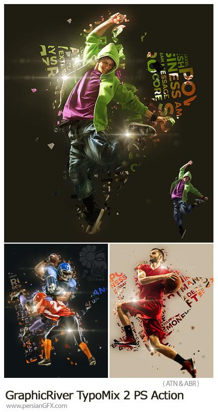 دانلود اکشن فتوشاپ ترکیب تایپوگرافی با عکس از گرافیک ریور - GraphicRiver TypoMix 2 Photoshop Action