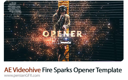 دانلود اوپنر آماده افترافکت با افکت جرقه های آتش به همراه آموزش ویدئویی از ویدئوهایو - Videohive Fire Sparks Opener After Effects Templates