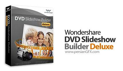 دانلود نرم افزار ساخت دی وی دی اسلایدشو - Wondershare DVD Slideshow Builder Deluxe v6.7.0