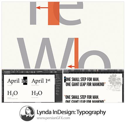 دانلود آموزش کار با متن و اصطلاحات حرفه ای تایپوگرافی در ایندیزاین از لیندا - Lynda InDesign: Typography