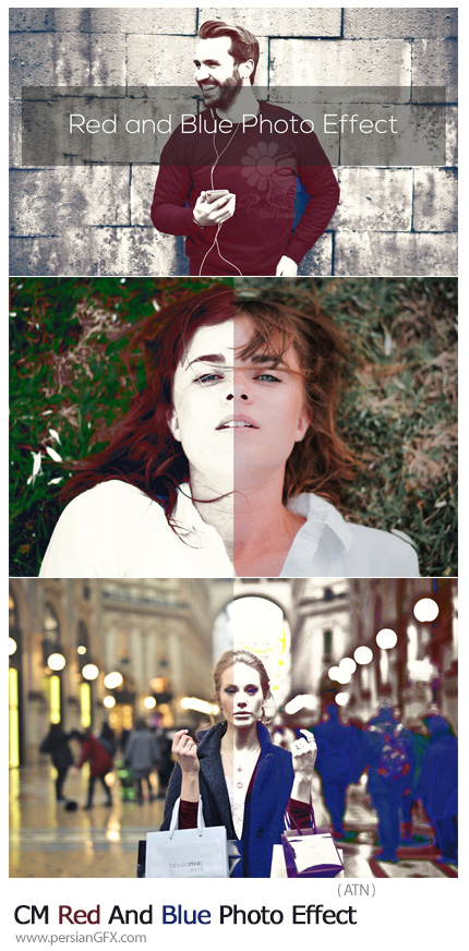دانلود اکشن فتوشاپ ایجاد افکت قرمز و آبی بر روی تصاویر - CreativeMarket Red And Blue Photo Effect
