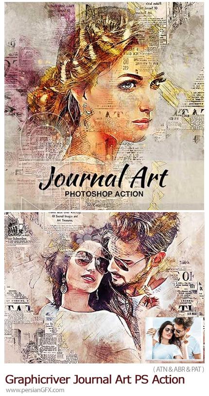 دانلود اکشن فتوشاپ ساخت تصاویر هنری با افکت روزنامه از گرافیک ریور - Graphicriver Journal Art Photoshop Action