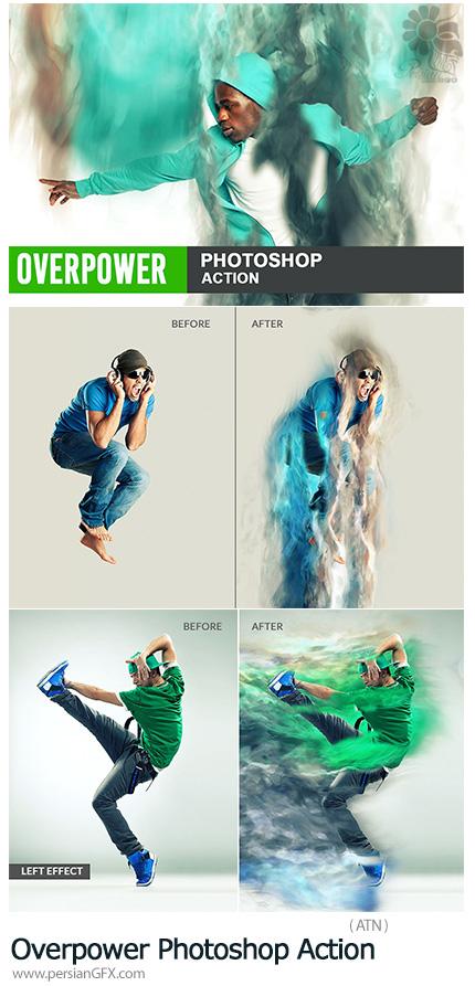 دنلود اکشن فتوشاپ ایجاد افکت قدرت برتر بر روی تصاویر - Overpower Photoshop Action