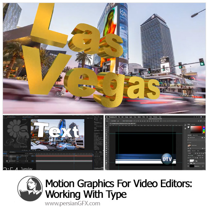 دانلود آموزش موشن گرافیک برای ویرایش ویدئو: کار با ابزار تایپ از لیندا - Lynda Motion Graphics For Video Editors: Working With Type