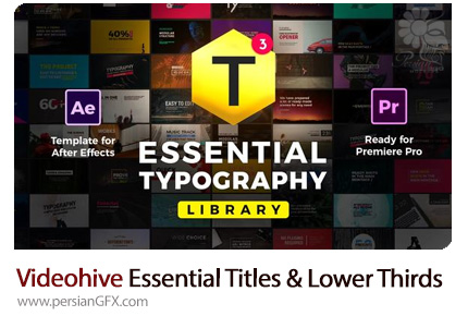 دانلود مجموعه عناوین و زیرنویس آماده برای افترافکت و پریمیر به همراه آموزش ویدئویی از ویدئوهایو - Videohive Essential Titles And Lower Thirds V3.5