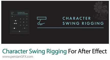 دانلود اسکریپت Character Swing Rigging 1.01 برای افترافکت - Character Swing Rigging 1.01 For After Effect
