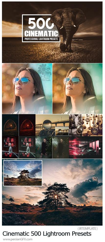 دانلود 500 پریست آماده لایتروم با افکت های سینمایی - Cinematic 500 Lightroom Presets