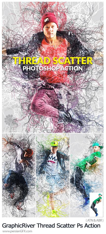 دانلود اکشن فتوشاپ ایجاد افکت رشته های پراکنده بر روی تصاویر به همراه آموزش ویدئویی از گرافیک ریور - GraphicRiver Thread Scatter Photoshop Action