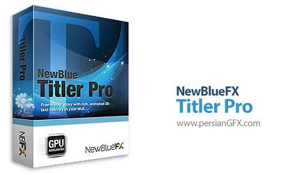 دانلود پلاگین قدرتمند طراحی متن و عنوان برای فایل های ویدئویی در ادوبی پریمیر - NewBlueFX Titler Pro v6.0.180719 Ultimat CE For Adobe Premiere Pro x64