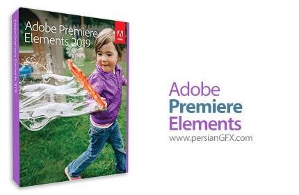 دانلود نرم افزار ویرایش فیلم ها - Adobe Premiere Elements 2019 v17.0 x64