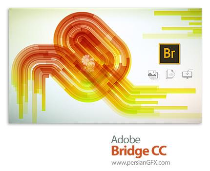 دانلود نرم افزار ادوبی بریج سی سی 2019 - Adobe Bridge CC 2019 v9.0.0.204 x64