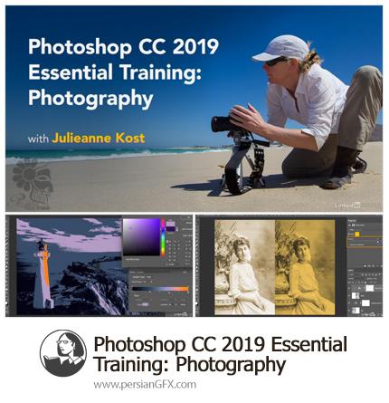 دانلود آموزش نکات ضروری عکاسی در فتوشاپ سی سی 2019 از لیندا - Lynda Photoshop CC 2019 Essential Training: Photography