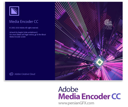 دانلود نرم افزار تبدیل فایلها ویدئویی به یکدیگر - Adobe Media Encoder CC 2019 v13.0.2.39 x64
