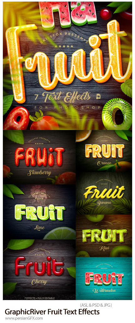 دانلود استایل فتوشاپ با 7 افکت لایه باز میوه ای برای متن از گرافیک ریور - GraphicRiver Fruit Text Effects