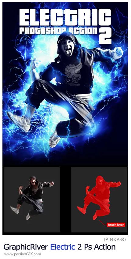 دانلود اکشن فتوشاپ ایجاد افکت انرژی الکتریکی بر روی تصاویر از گرافیک ریور - GraphicRiver Electric 2 Photoshop Action