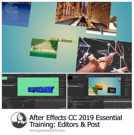 دانلود آموزش مبانی افترافکت سی سی 2019 : ویرایش و پست از لیندا - Lynda After Effects CC 2019 Essential Training: Editors And Post