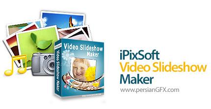 دانلود نرم افزار ساخت اسلایدشو - iPixSoft Video Slideshow Maker Deluxe v4.1.0.0 + Templates Pack
