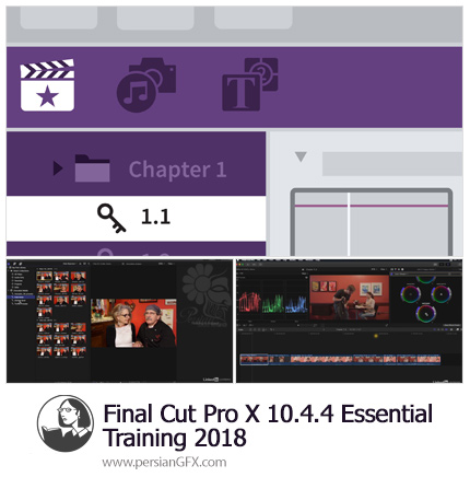 دانلود آموزش نرم افزار فاینال کات پرو ایکس 10.4.4 از لیندا - Lynda Final Cut Pro X 10.4.4 Essential Training 2018