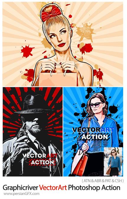 دانلود اکشن فتوشاپ تبدیل تصاویر به طرح وکتور هنری به همراه آموزش ویدئویی از گرافیک ریور - Graphicriver VectorArt Photoshop Action