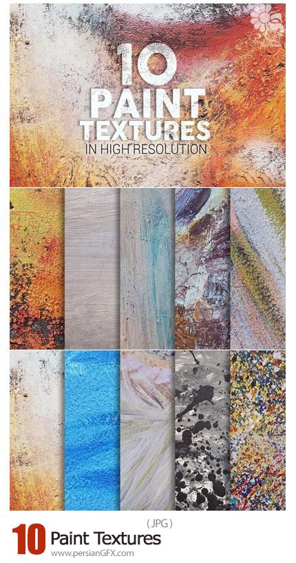 دانلود 10 تکسچر با کیفیت نقاشی - 10 Paint Textures