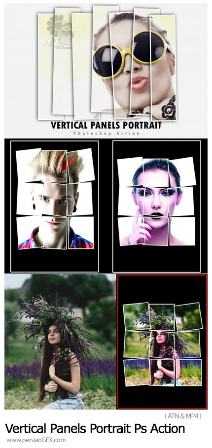 دانلود اکشن فتوشاپ تبدیل پرتره به قاب های تکه تکه شده به همراه آموزش ویدئویی - Vertical Panels Portrait Photoshop Action
