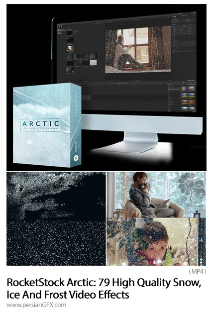 دانلود 79 افکت ویدئویی برف، یخ و شبنم برای فیلم و ویدئو به همراه آموزش ویدئویی - RocketStock Arctic: 79 High Quality Snow, Ice And Frost Video Effects