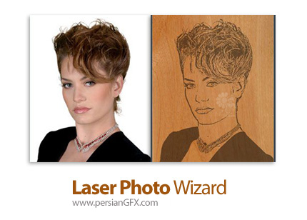 دانلود نرم افزار آماده سازی تصاویر برای حکاکی و چاپ لیزری - Laser Photo Wizard Professional v5.2