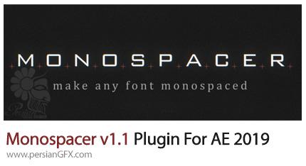 دانلود پلاگین Monospacer v1.1 برای افتر افکت 2019 - Monospacer v1.1 Plugin For After Effcet 2019