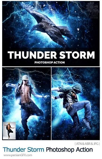 دانلود اکشن فتوشاپ ایجاد افکت طوفان رعد و برق بر روی تصاویر - Thunder Storm Photoshop Action