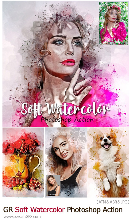 دانلود اکشن فتوشاپ تبدیل تصاویر به نقاشی آبرنگی به همراه آموزش ویدئویی - GraphicRiver Soft Watercolor Photoshop Action