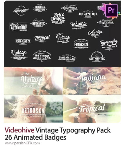 دانلود مجموعه عناوین متحرک برای پریمیر به همراه آموزش ویدئویی - Videohive Vintage Typography Pack 26 Animated Badges