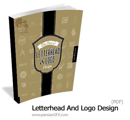 دانلود کتاب الکترونیکی نمونه های متنوع آرم و لوگو و سربرگ - The Best Of Letterhead And Logo Design