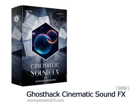دانلود مجموعه افکت صوتی سینمایی - Ghosthack Cinematic Sound FX