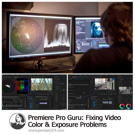 دانلود آموزش پریمیر پرو: اصلاح رنگ ویدیو و مشکلات نوردهی - Lynda Premiere Pro Guru: Fixing Video Color And Exposure Problems