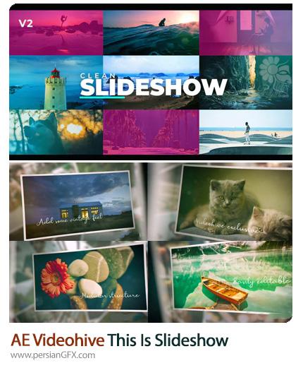 دانلود 2 پروژه افترافکت اسلایدشو تصاویر با افکت های کلاسیک و مدرن - Videohive This Is Slideshow